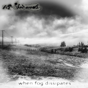 !8 Seconds - When Fog Dissipates - cover
